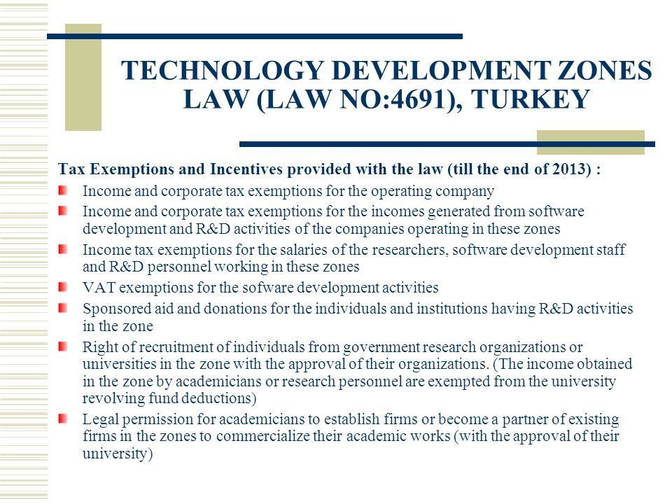 Tax Exemptions and Incentives provided with the law (till the end of 2013) : Income and corporate tax exemptions for the operating company Income and
