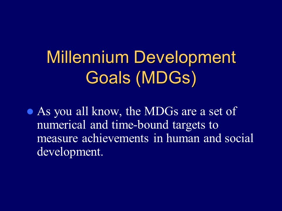 Summing Up Meeting the MDGs will be challenging, especially for the poor states in India.