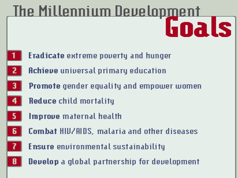 Five MDGs analyzed in this Report Child and infant mortality reduction Reduction in child malnutrition Universal primary enrollment Elimination of gender disparity in school enrollment Reduction of hunger-poverty (calorie deficiency)