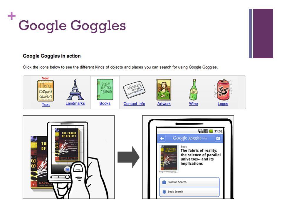 + Google Goggles