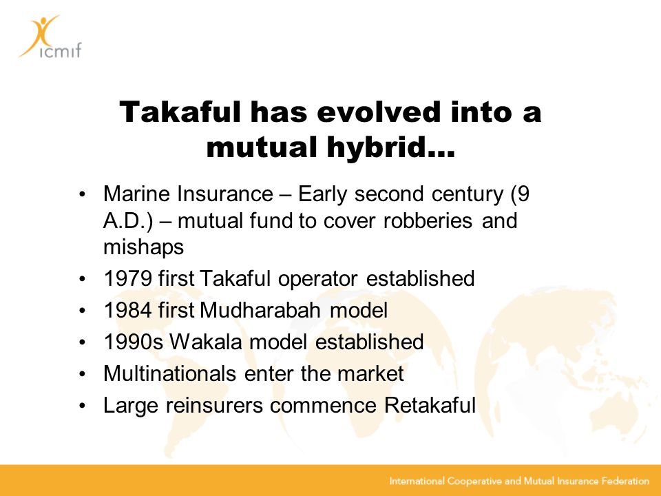 Takaful has evolved into a mutual hybrid...