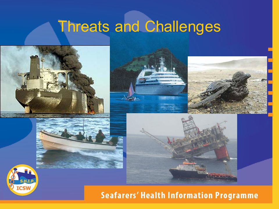 Maritime Regulators IMO: Standards on Training, Certification & Watchkeeping STCW 95 treaty 1995 International Shipping & Port facilities Security ISPS Code 2001 SOLAS: Safety of Life at Sea MARPOL ILO: Maritime Labor Convention 2006