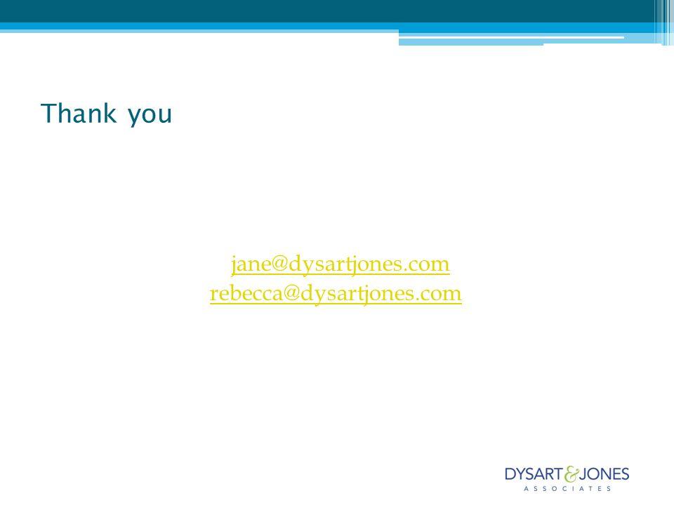 jane@dysartjones.com rebecca@dysartjones.com Thank you