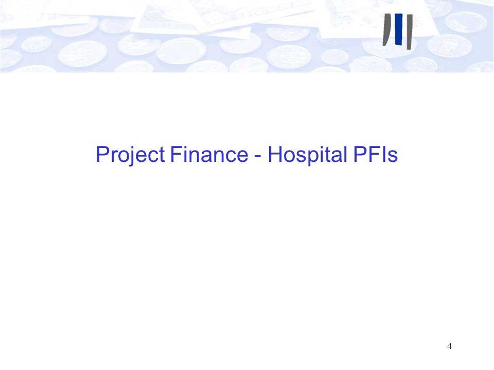4 Project Finance - Hospital PFIs