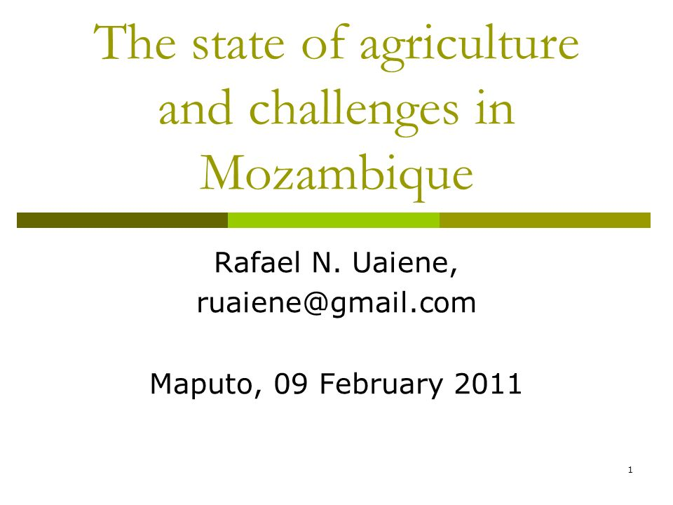 2 Background and Motivation Mozambique a poor country with large agricultural potential.