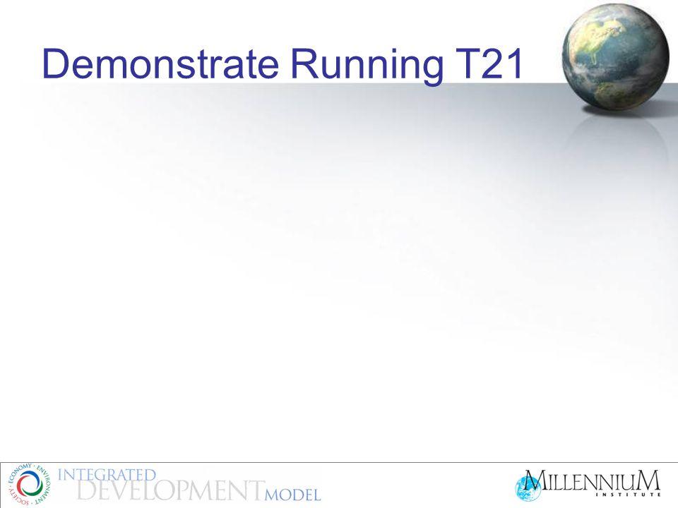 Demonstrate Running T21