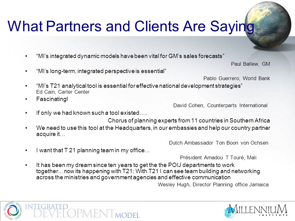 MIs integrated dynamic models have been vital for GMs sales forecasts Paul Ballew, GM MIs long-term, integrated perspective is essential Pablo Guerrer