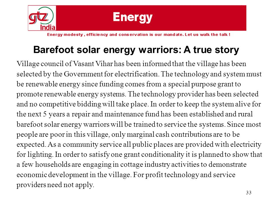33 Village council of Vasant Vihar has been informed that the village has been selected by the Government for electrification.