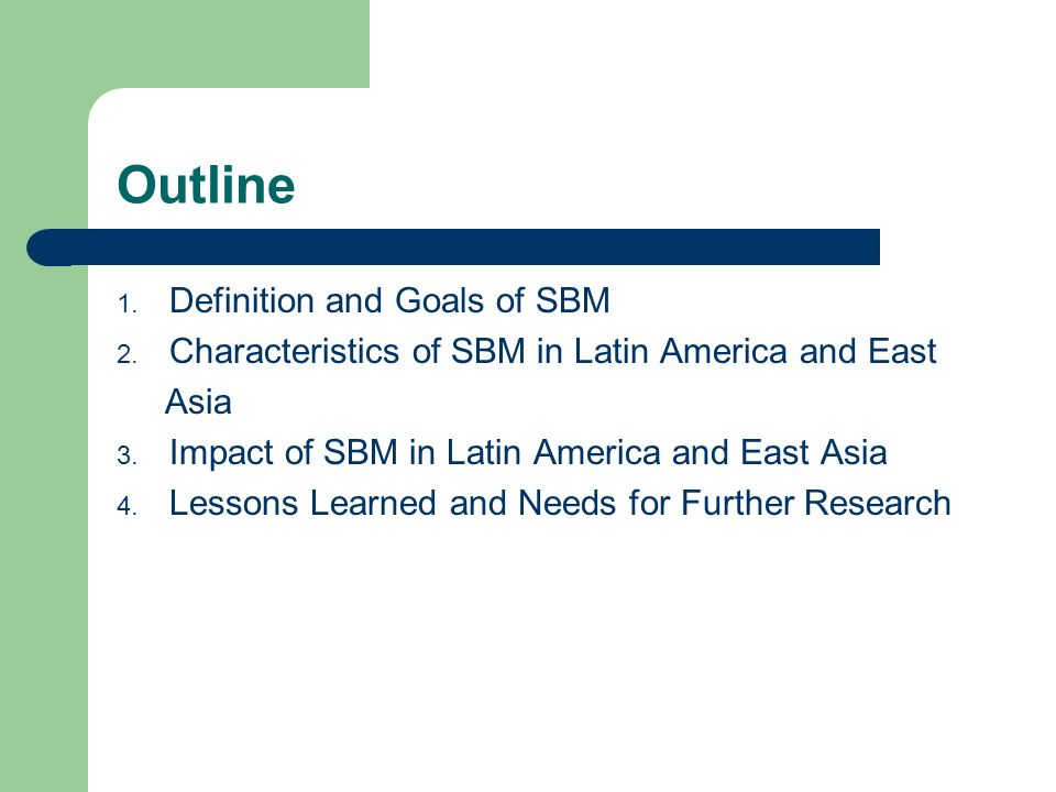Impact of SBM in East Asia and Latin America Table 6: Impact of SBM in East Asia and Latin America East Asia SampleLatin America Sample Input EfficiencyOutput EfficiencyInput EfficiencyOutput Efficiency Pedagogic Autonomy0.171**-0.0090.2360.004 Financial (budget generation and management) Autonomy -0.0460.012**0.0390.005 Human Resource (only teacher hiring and firing) Autonomy 0.104-0.001-0.364**0.016 Controls (sorting, selection, public/private management, use of evaluation) Included Note: A negative sign implies positive impact on input efficiency; a positive sign implies positive impact on output efficiency.