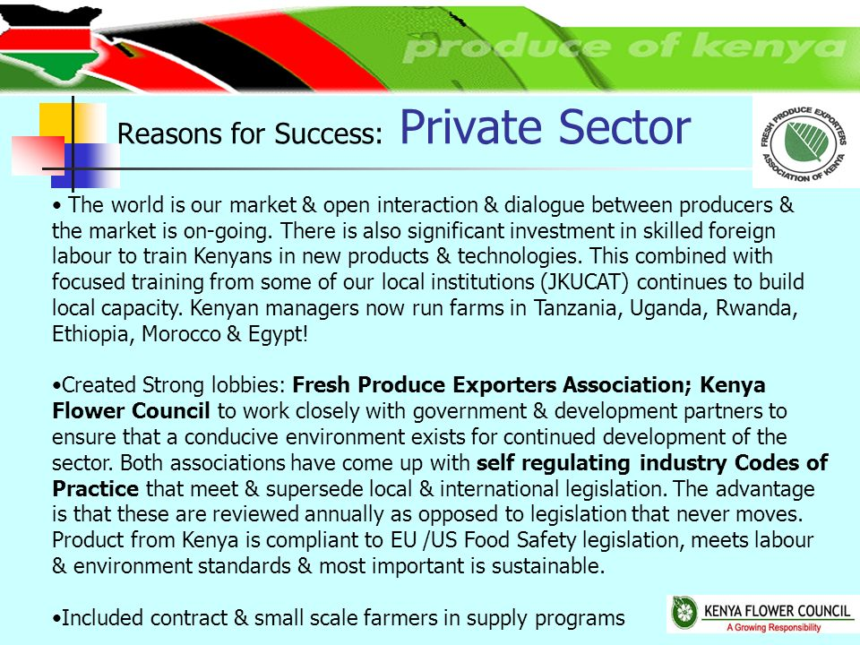 The world is our market & open interaction & dialogue between producers & the market is on-going.