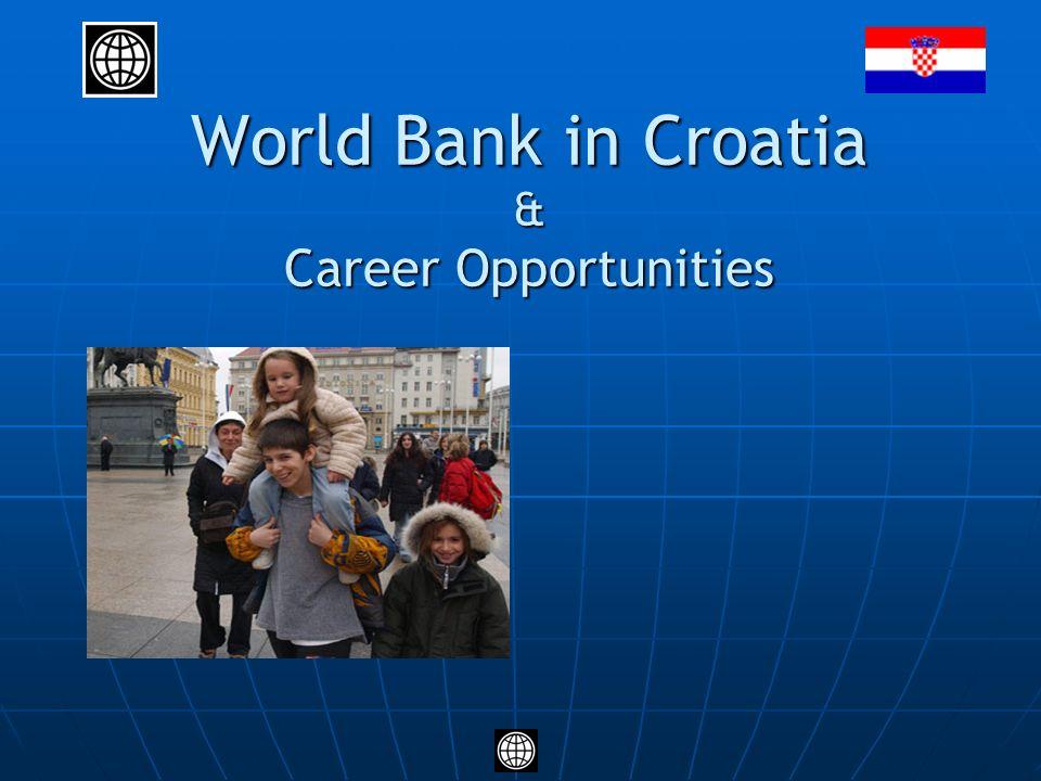 World Bank in Croatia & Career Opportunities