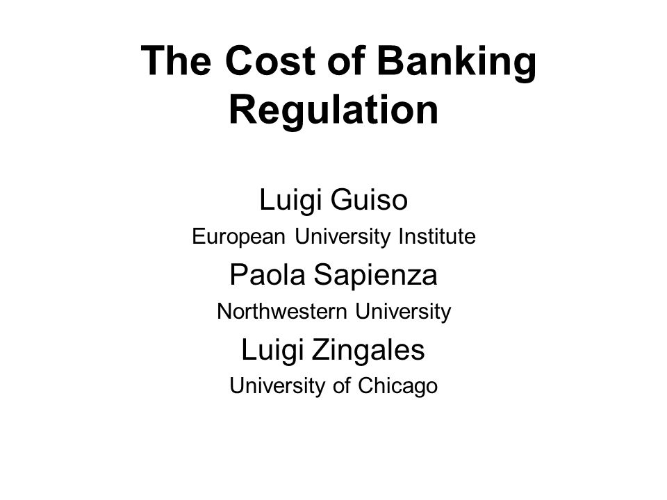 Motivation The banking sector is probably the most intensely regulated sector.
