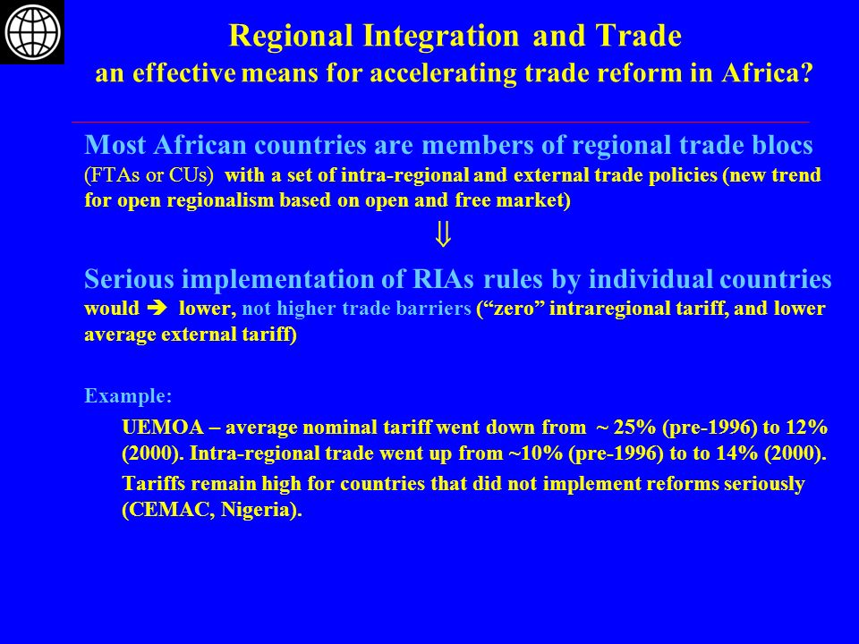 Regional Integration and larger markets an effective means for positive scale and competition effects.