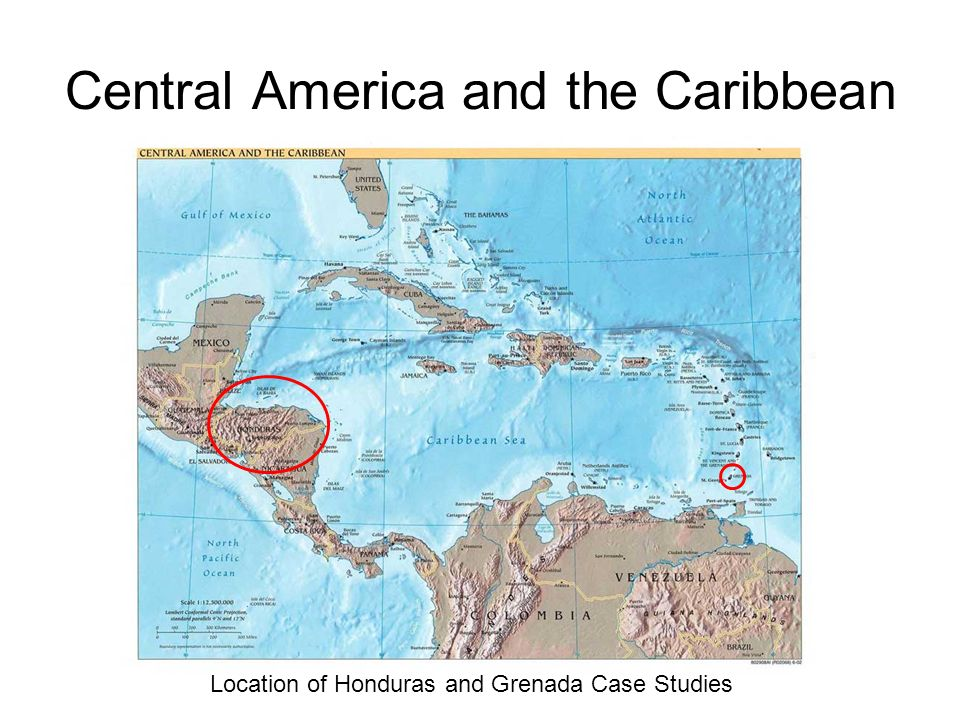 Central America and the Caribbean Location of Honduras and Grenada Case Studies