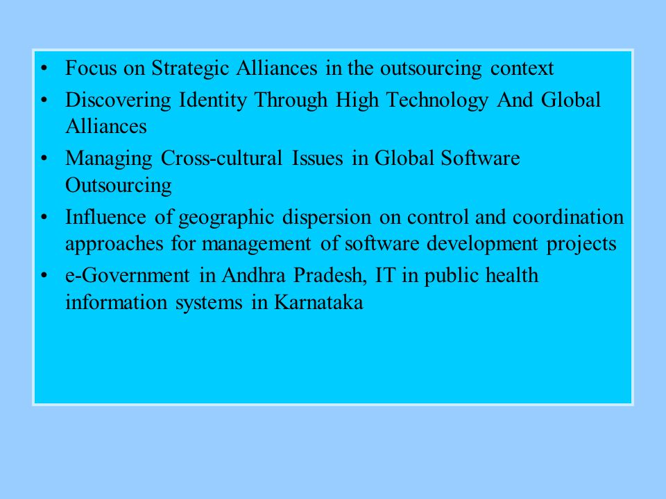 Focus on Strategic Alliances in the outsourcing context Discovering Identity Through High Technology And Global Alliances Managing Cross-cultural Issu