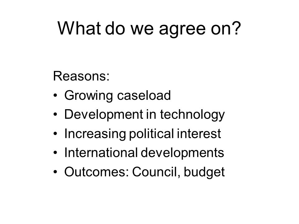 What do we agree on.