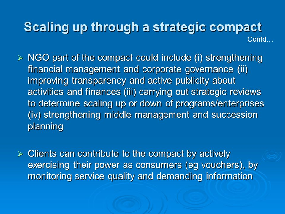NGO part of the compact could include (i) strengthening financial management and corporate governance (ii) improving transparency and active publicity