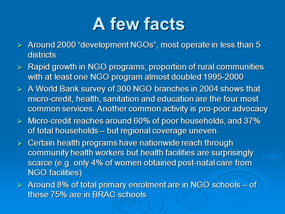 A few facts Around 2000 development NGOs, most operate in less than 5 districts Around 2000 development NGOs, most operate in less than 5 districts Ra