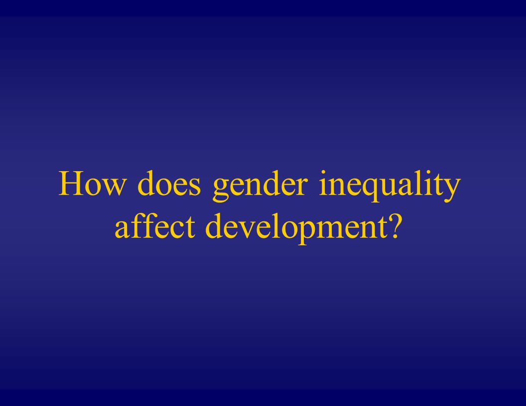How does gender inequality affect development?
