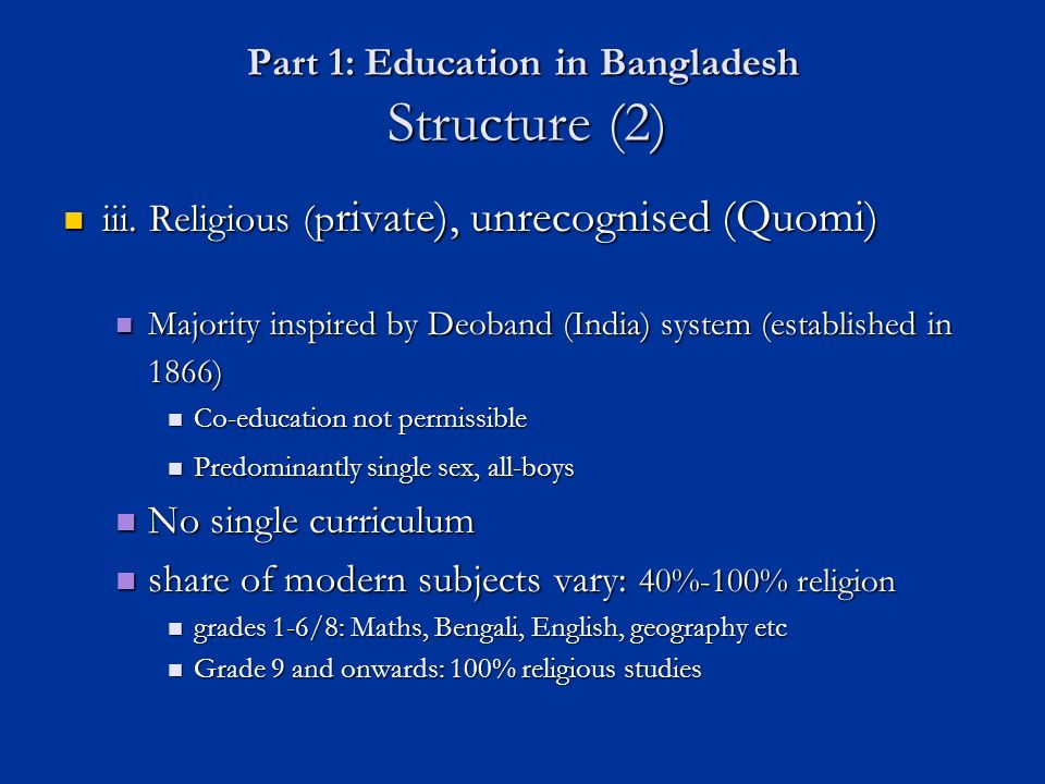 Part 1: Education in Bangladesh Structure (2) iii.
