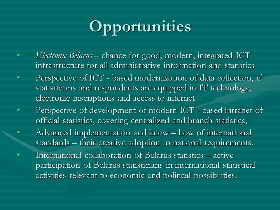 Opportunities Electronic Belarus – chance for good, modern, integrated ICT infrastructure for all administrative information and statisticsElectronic