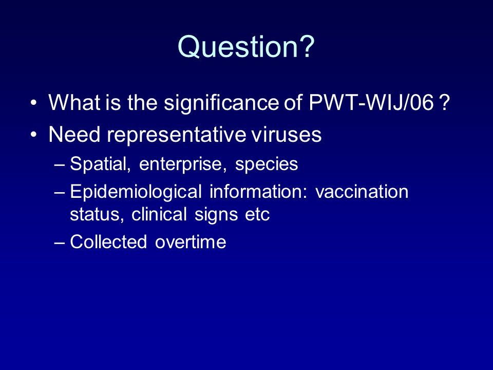 Question.What is the significance of PWT-WIJ/06 .