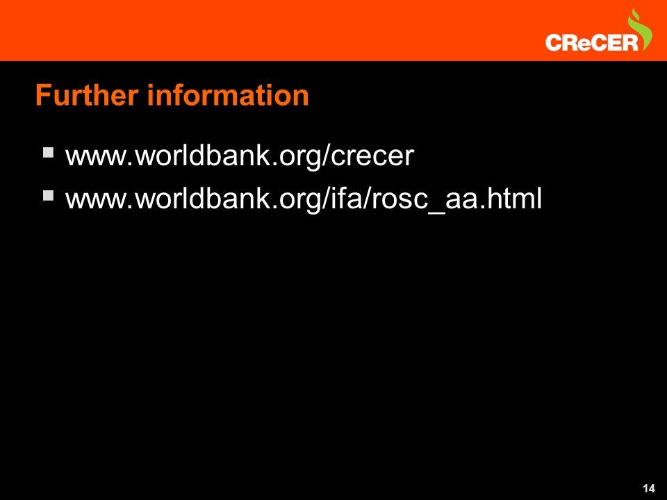 14 Further information www.worldbank.org/crecer www.worldbank.org/ifa/rosc_aa.html