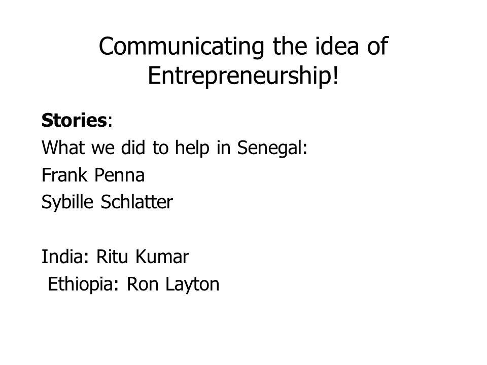 Communicating the idea of Entrepreneurship.