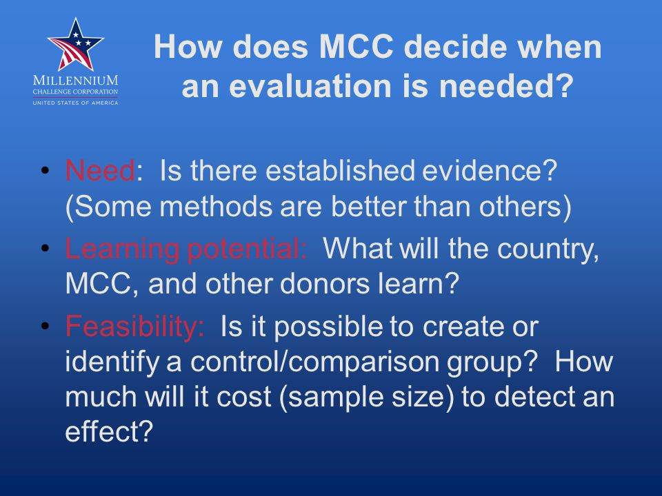 How does MCC decide when an evaluation is needed. Need: Is there established evidence.