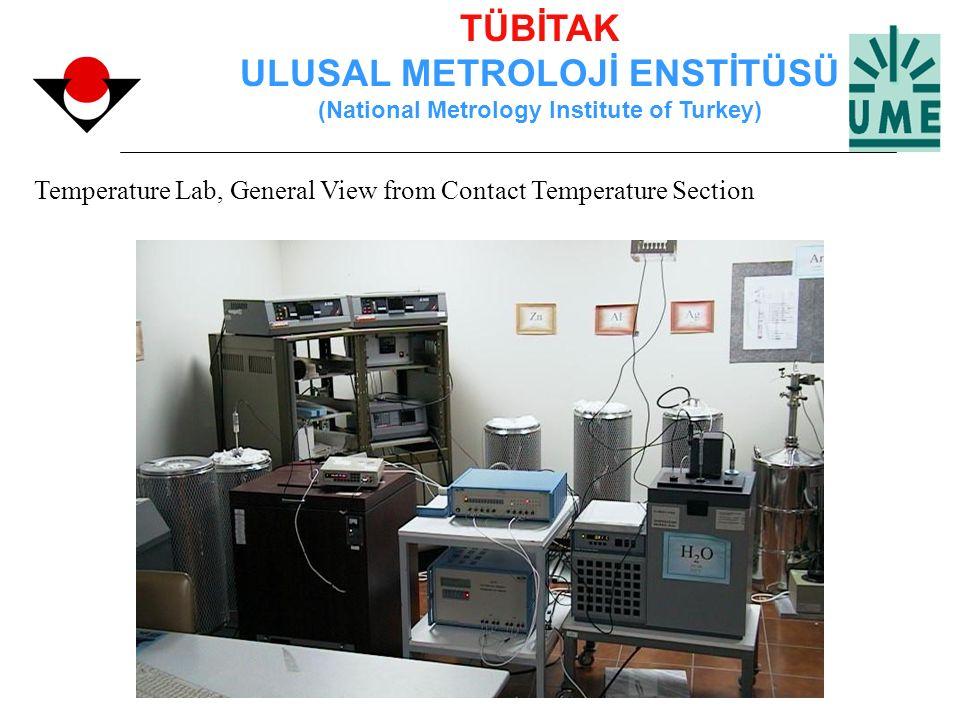 TÜBİTAK ULUSAL METROLOJİ ENSTİTÜSÜ (National Metrology Institute of Turkey) Temperature Lab, General View from Contact Temperature Section