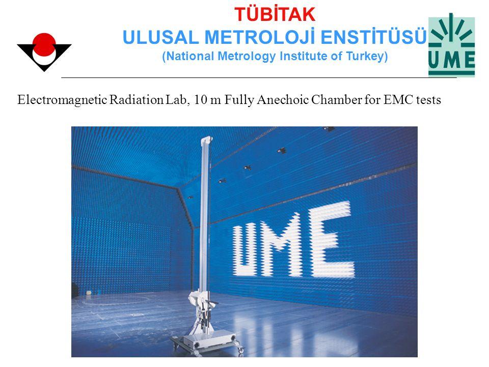 TÜBİTAK ULUSAL METROLOJİ ENSTİTÜSÜ (National Metrology Institute of Turkey) Electromagnetic Radiation Lab, 10 m Fully Anechoic Chamber for EMC tests