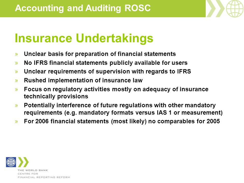 Insurance Undertakings »Unclear basis for preparation of financial statements »No IFRS financial statements publicly available for users »Unclear requ