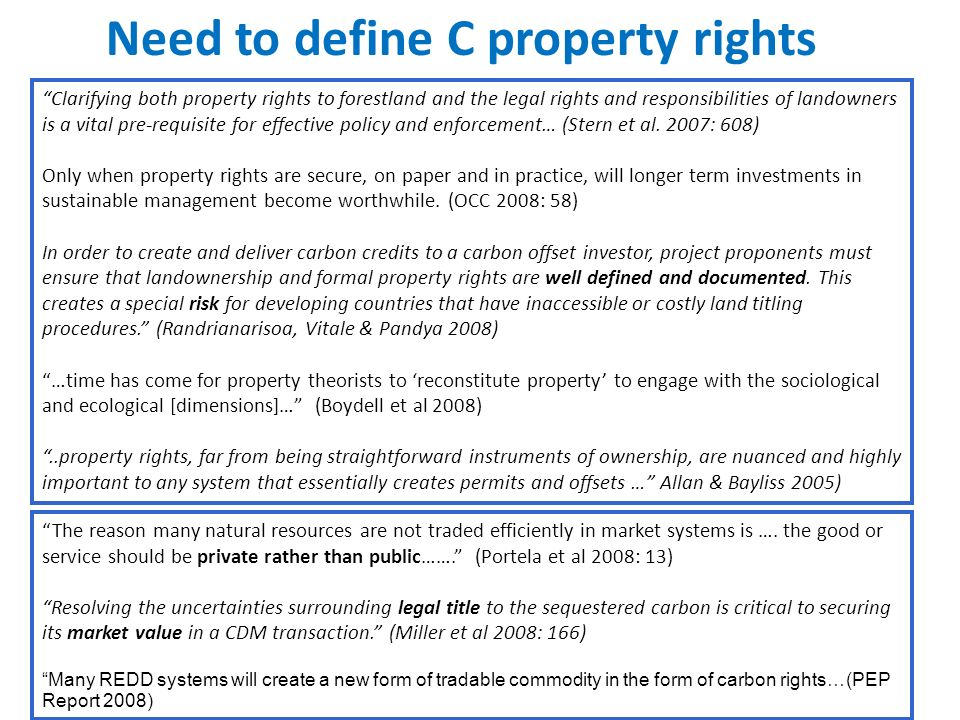 Need to define C property rights The reason many natural resources are not traded efficiently in market systems is …. the good or service should be pr