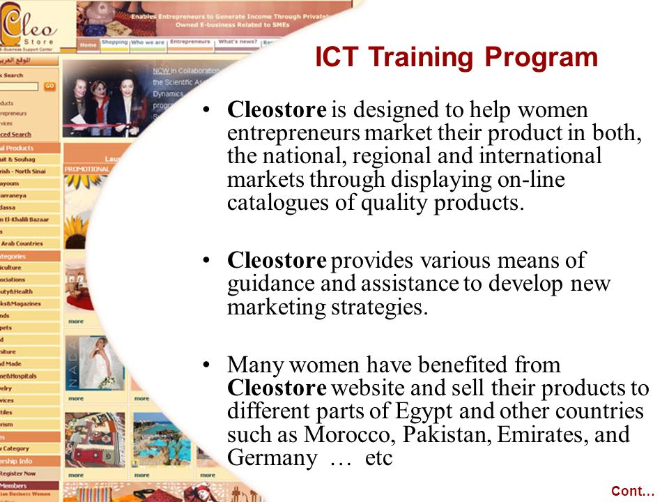 Cleostore is designed to help women entrepreneurs market their product in both, the national, regional and international markets through displaying on