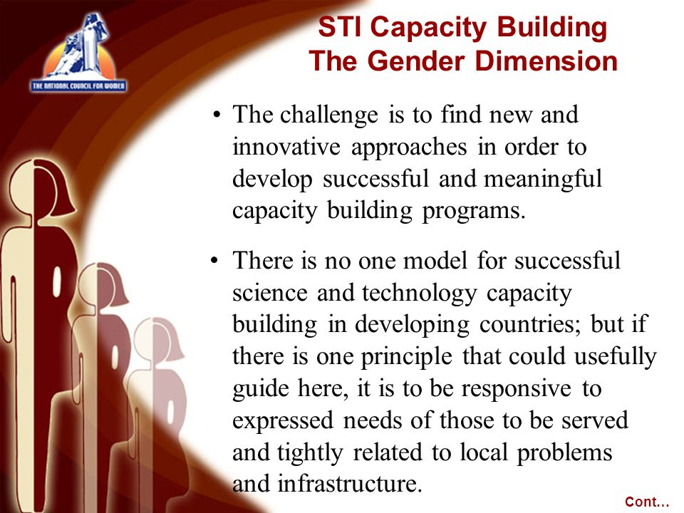 The challenge is to find new and innovative approaches in order to develop successful and meaningful capacity building programs. There is no one model