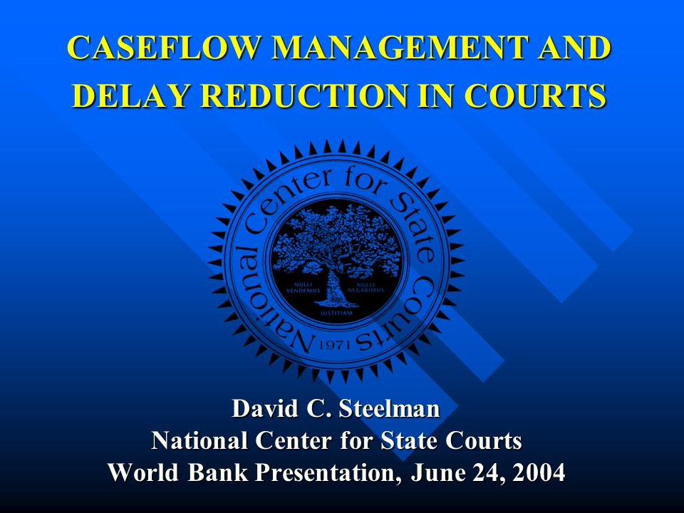 NATIONAL CENTER FOR STATE COURTS A non-profit organization serving state and local courts in the US and justice systems abroad A non-profit organization serving state and local courts in the US and justice systems abroad Mission: To promote justice through leadership and service to courts Mission: To promote justice through leadership and service to courts Consulting and technical assistance Information and education Research and technology International programs Association services