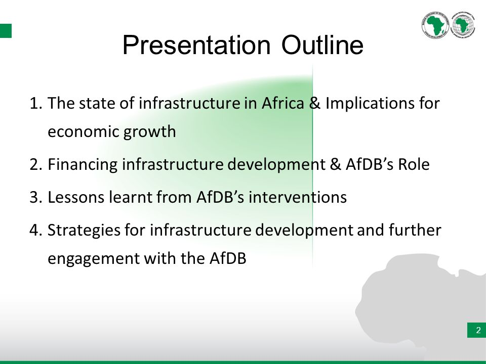 THE STATE OF INFRASTRUCTURE IN AFRICA & IMPLICATIONS FOR ECONOMIC GROWTH