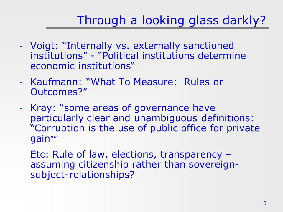 5 Through a looking glass darkly. - Voigt: Internally vs.