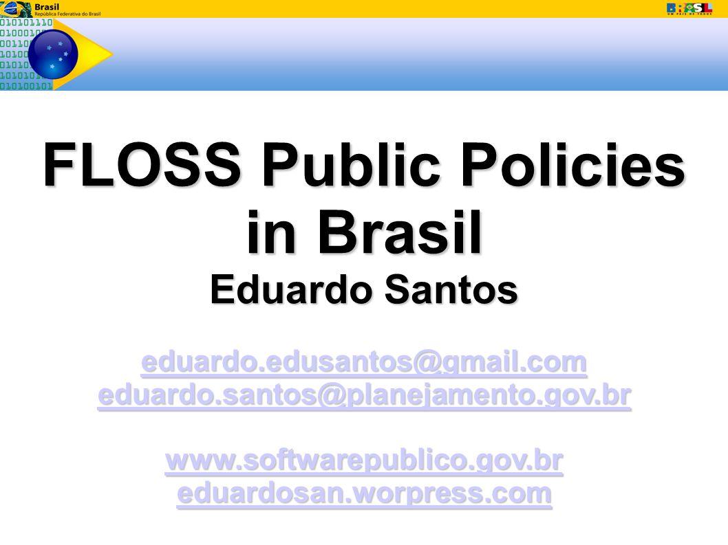 Roadmap 1) The Brazilian Public Software Portal 1) FLOSS in Brazilian government 2) The sharing initiative 3) Creating the ecossistem 4) Economic and Social impact 2) La Red Colaborativa de Software Livre y Abierto (RCSLA) 3) UNDP Project: International Public Software