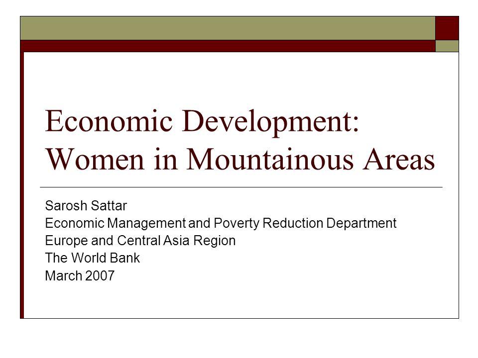 Outline Mountainous Countries in ECA What makes mountainous areas unique then? Policy choices