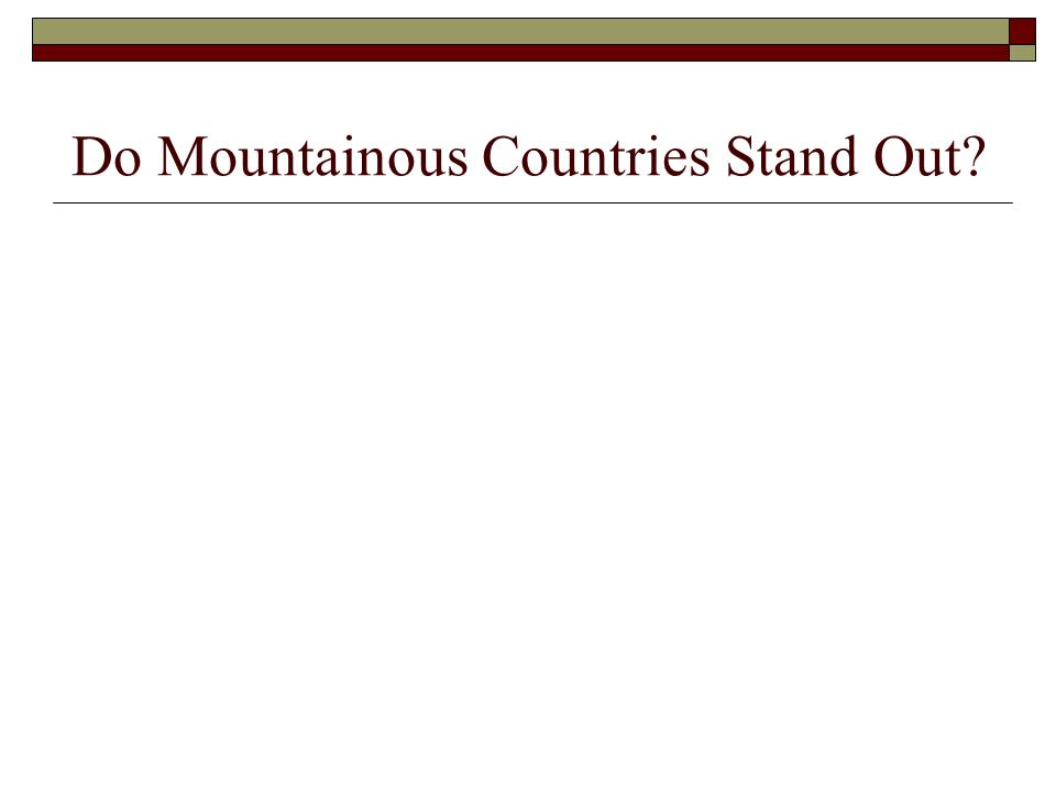 Mountainous countries have less arable land area…