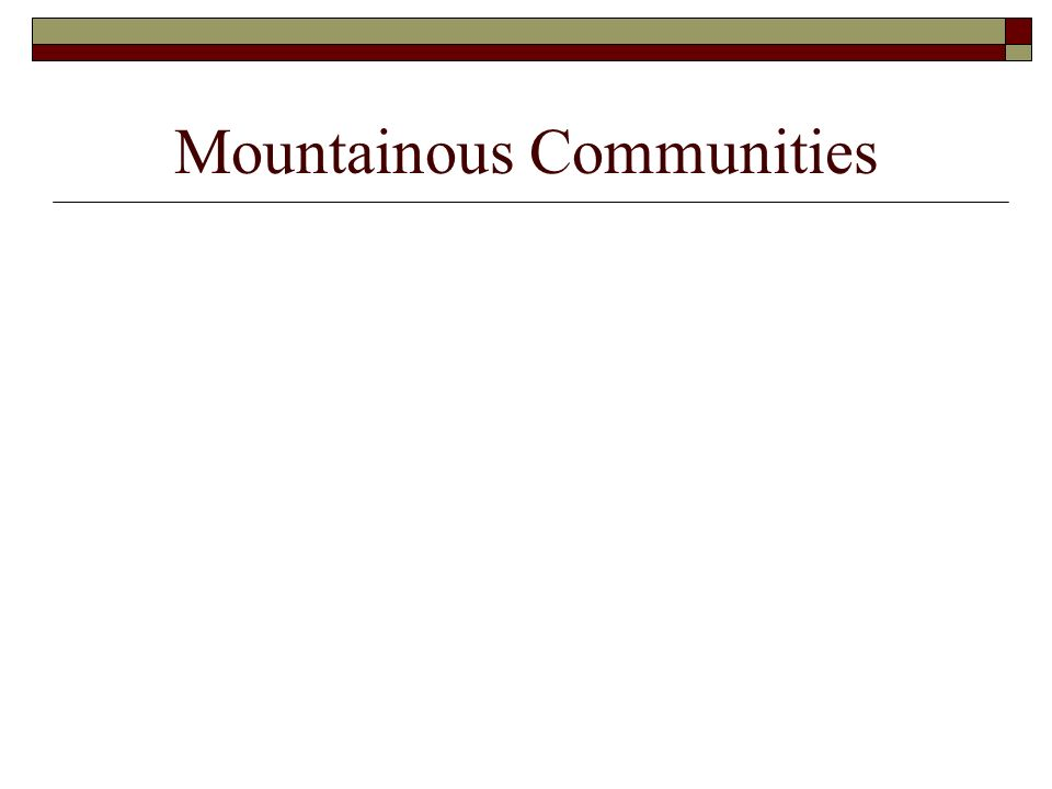 Mountainous Communities