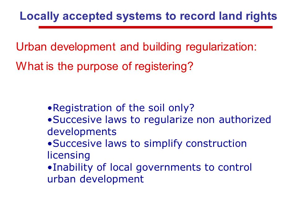 Urban development and building regularization: What is the purpose of registering.