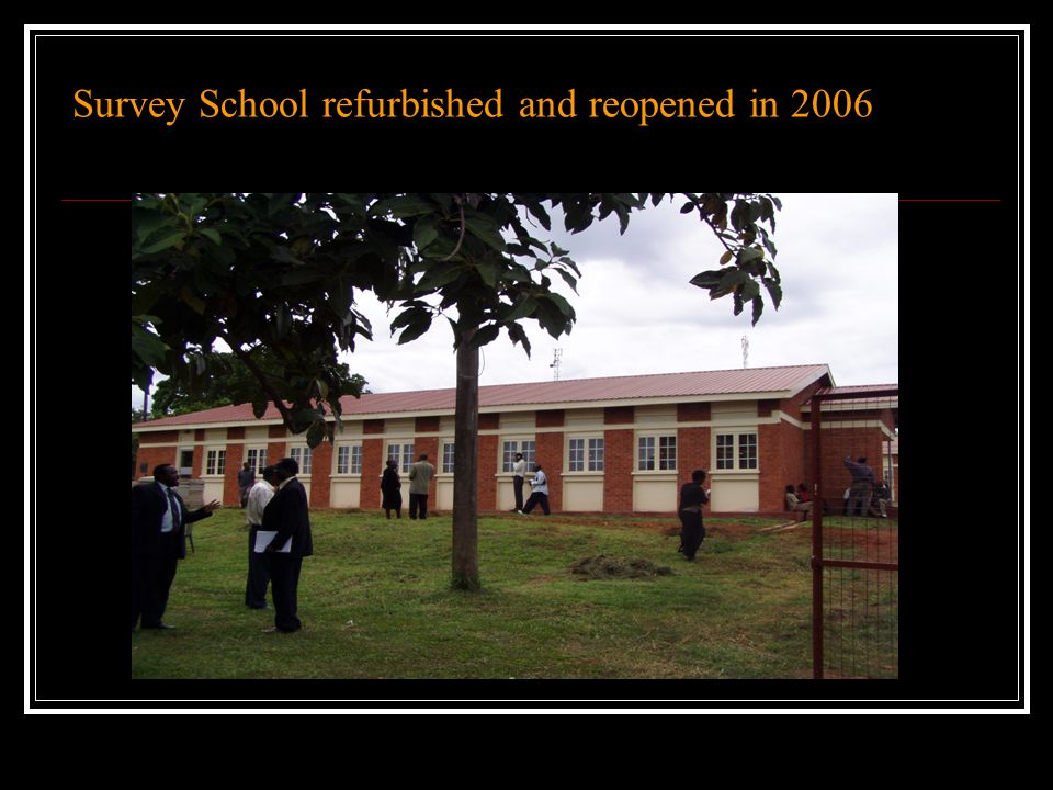 Survey School refurbished and reopened in 2006