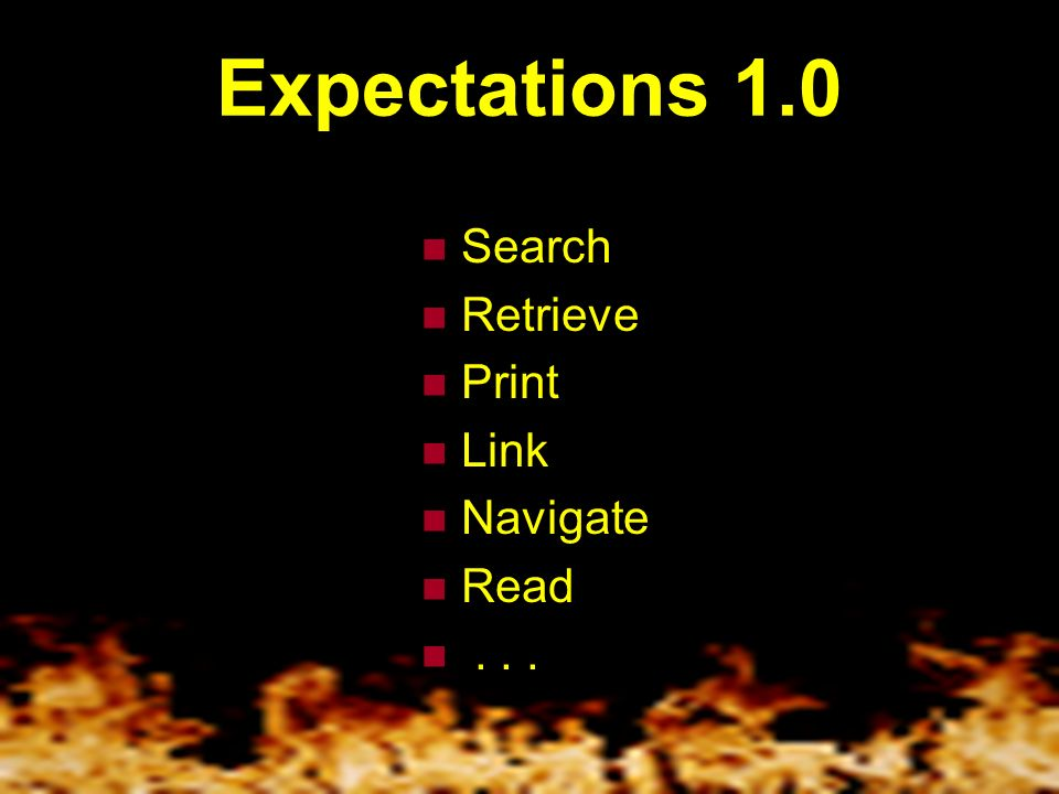 Expectations 1.0 Search Retrieve Print Link Navigate Read...