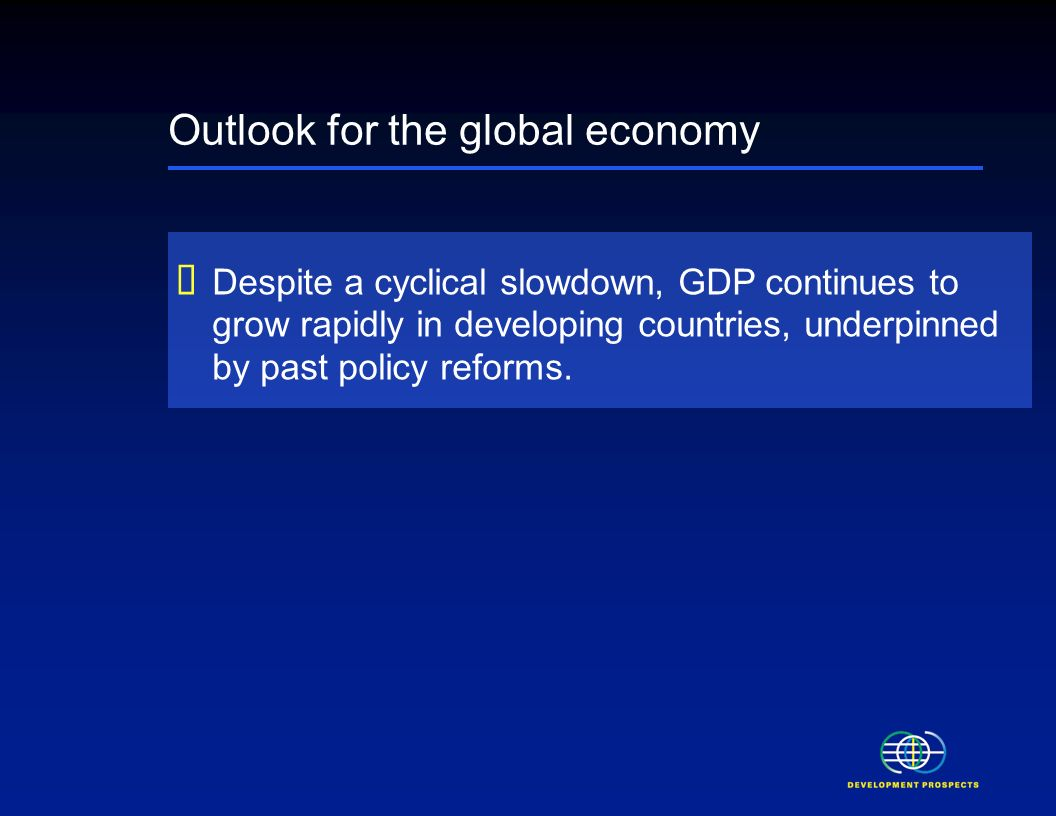 Global Economic Prospects 2006 Economic Implications of Remittances and Migration November 28, 2005