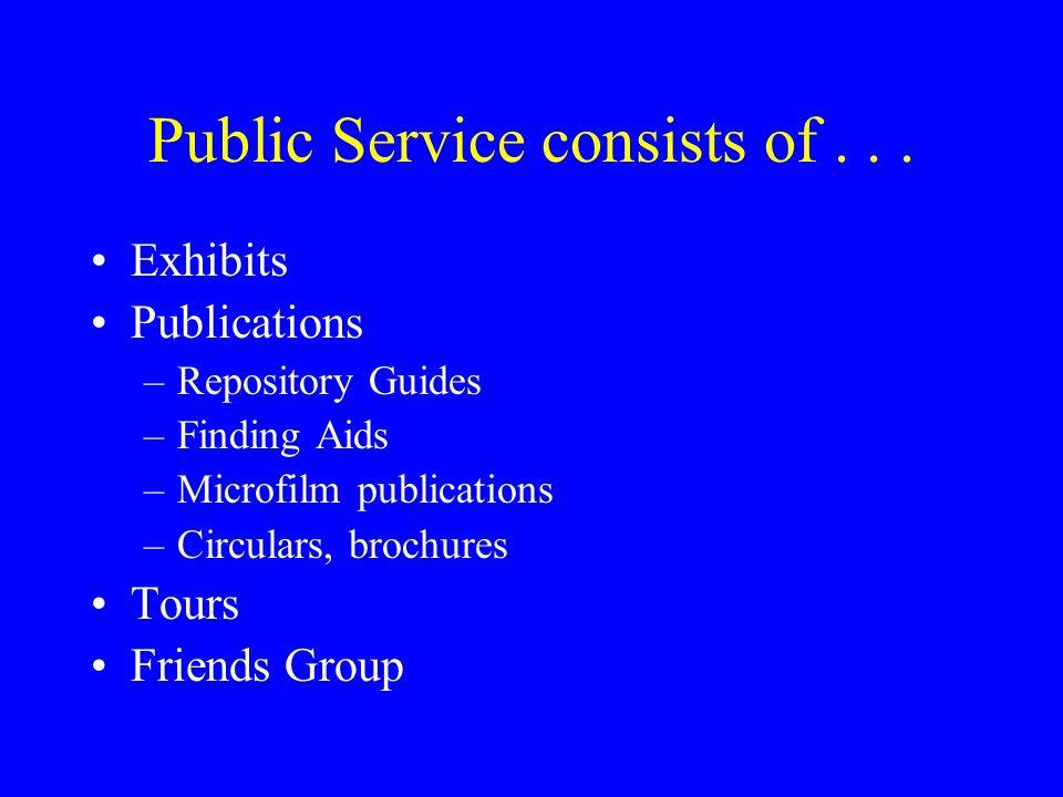 Public Service consists of...