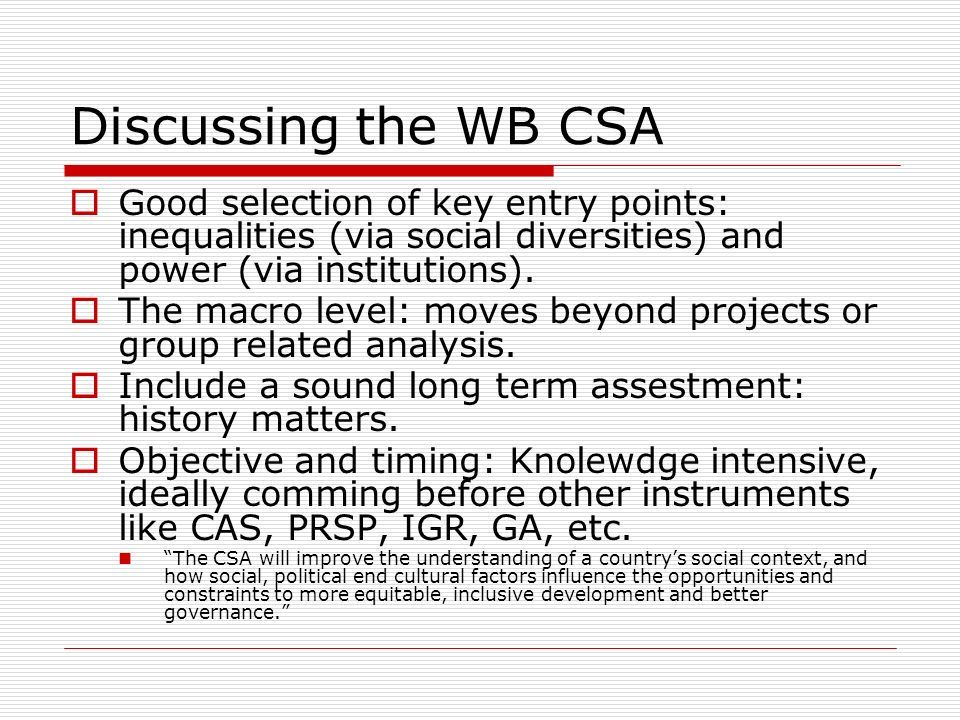 Discussing the WB CSA Good selection of key entry points: inequalities (via social diversities) and power (via institutions).