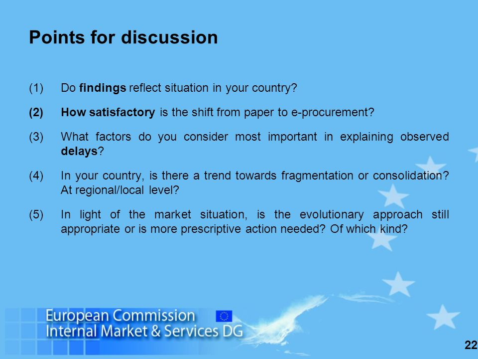 22 Points for discussion (1)Do findings reflect situation in your country.