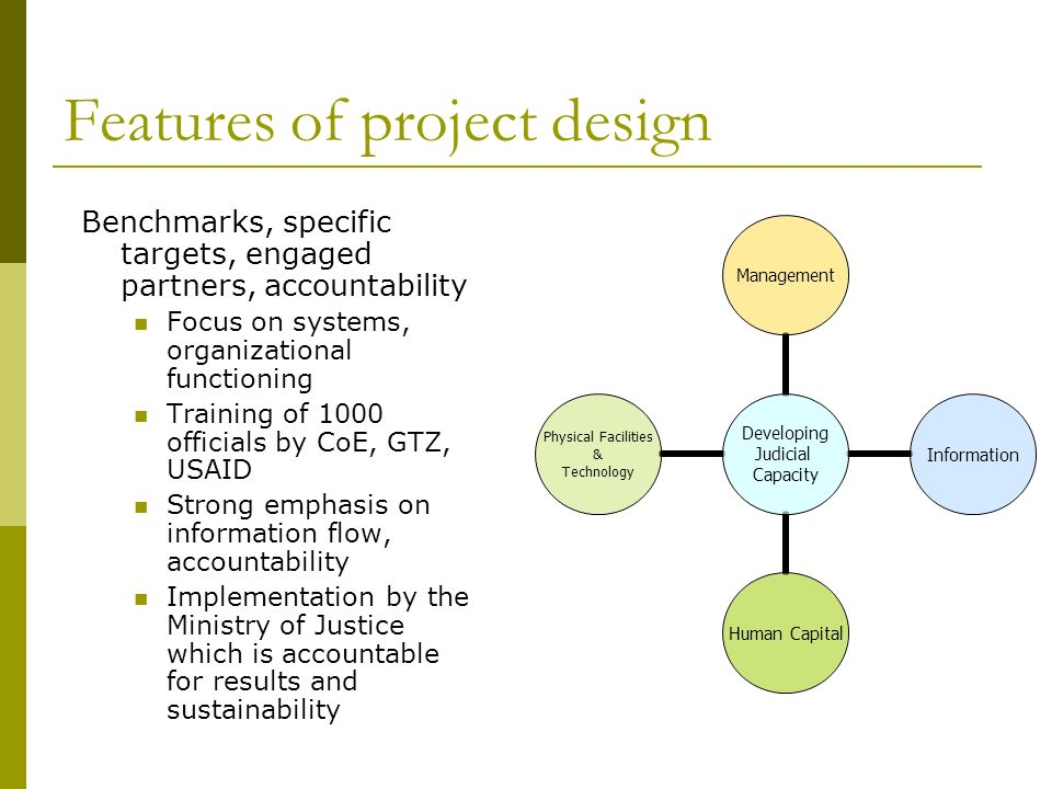Features of project design Benchmarks, specific targets, engaged partners, accountability Focus on systems, organizational functioning Training of 100